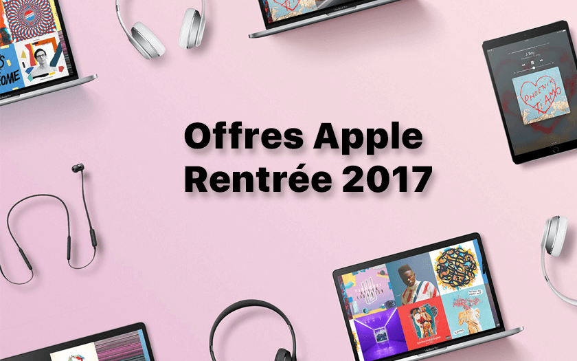 offres apple etudiants rentree 2017 beats