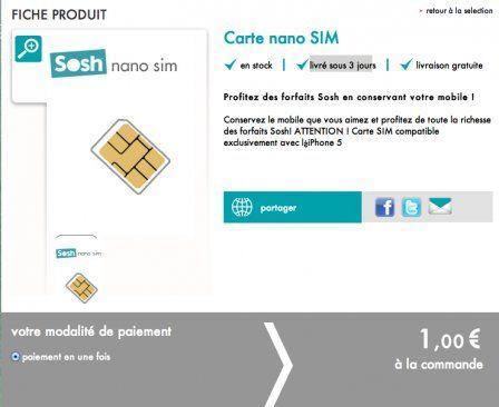 carte nano sim sosh iPhone 5 : les nano SIM sont disponibles chez SOSH   iPhone Soft